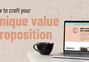 how to find your unique value proposition (UVP)